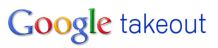 What is Google Takeout