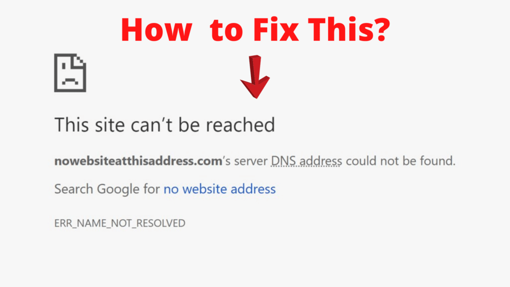 This Site Can't be Reached- What it Means and How to Fix it
